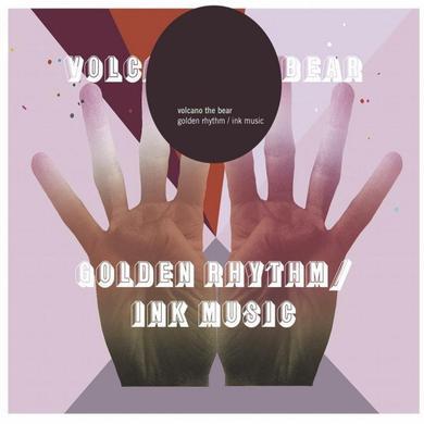 Volcano The Bear 'Golden Rhythm/Ink Music' Vinyl Record
