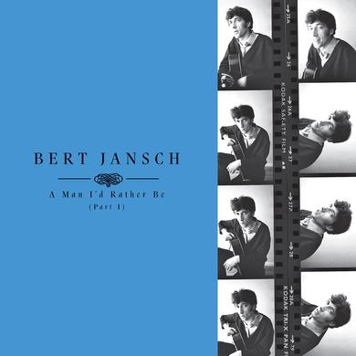 Bert Jansch 'A Man I'd Rather Be (Part 1)' Vinyl Record