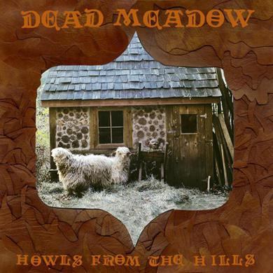 Dead Meadow 'Howls From The Hills' Vinyl Record