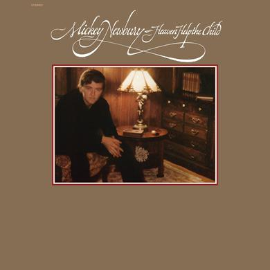 Mickey Newbury 'Heaven Help The Child' Vinyl Record