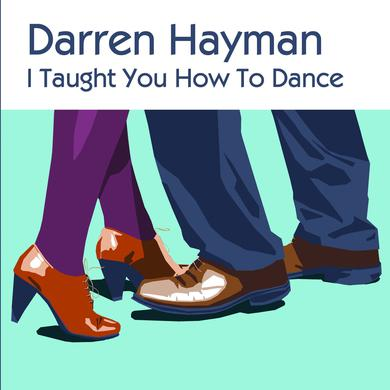 Darren Hayman 'I Taught You How To Dance' Vinyl Record
