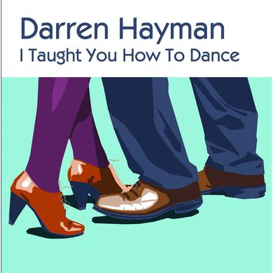 Darren Hayman 'I Taught You How To Dance' Vinyl Record