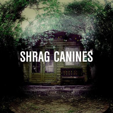 Shrag 'Canines' Vinyl Record