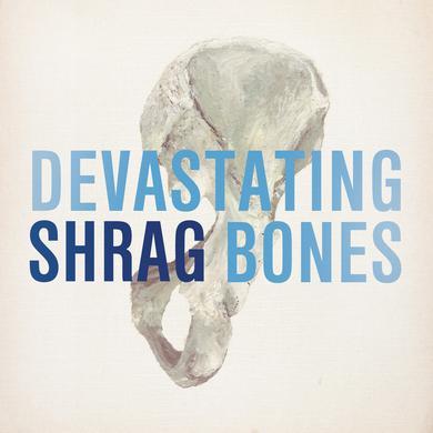 Shrag 'Devastating Bones' Vinyl Record