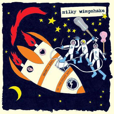 Milky Wimpshake 'Heart And Soul In The Milky Way' Vinyl Record