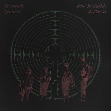 Cocoanut Groove 'How To Build A Maze' Vinyl Record