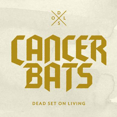 Cancer Bats 'Dead Set On Living' Vinyl Record