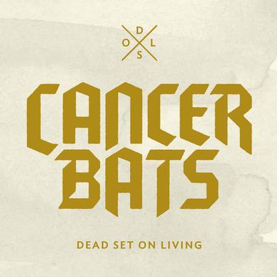 Cancer Bats 'Dead Set On Living' Vinyl Record