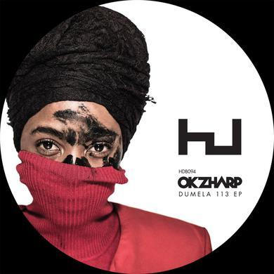 Okzharp 'Dumela 113 EP' Vinyl Record