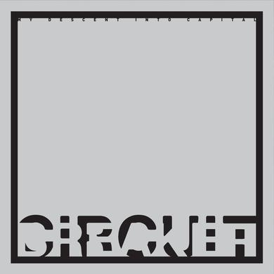 Circuit Breaker 'My Descent Into Capital' Vinyl Record