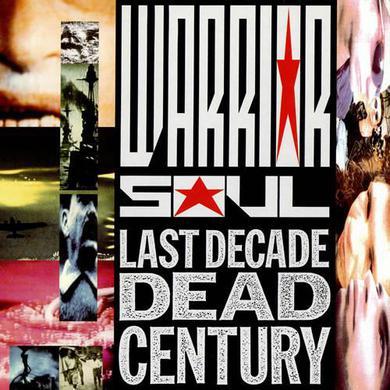 Warrior Soul 'Last Decade Dead Century' Vinyl Record