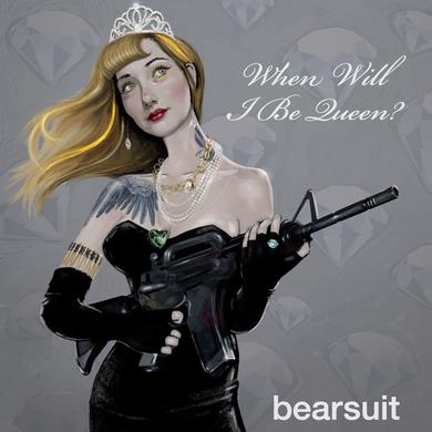 "Bearsuit 'When Will I Be Queen?' Vinyl 7"" Vinyl Record"