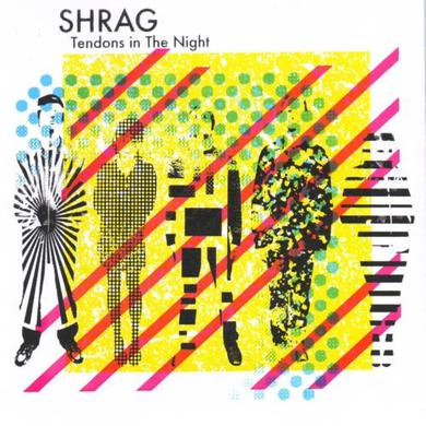 Shrag 'Tendons In The Night' Vinyl Record