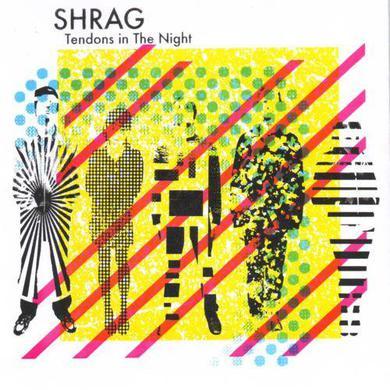 Shrag 'Tendons In The Night' Vinyl Record