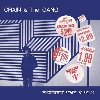 Chain & The Gang 'Minimum Rock N Roll' Vinyl Record