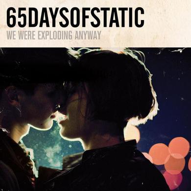 65Daysofstatic 65daysodstatic 'We Were Exploding Anyway' Vinyl Record