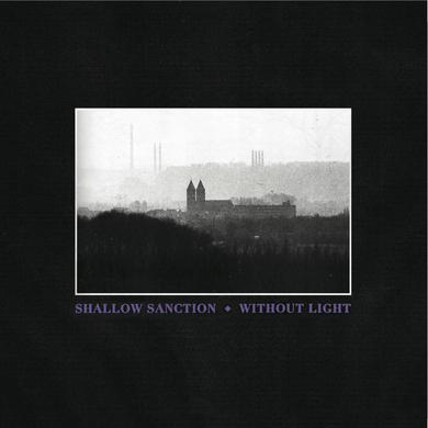 Shallow Sanction 'Without Light' Vinyl Record