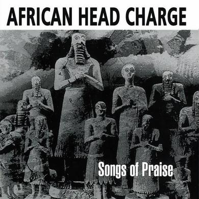 African Head Charge ‎'Songs Of Praise'
