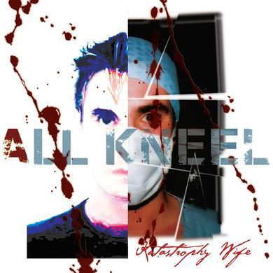 Katastrophy Wife 'All Kneel' Vinyl Record