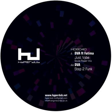DVA 'Just Vybe (Soule:Power Mix) / Step 2 Funk' Vinyl Record