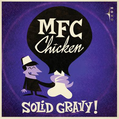 MFC Chicken 'Solid Gravy' Vinyl Record