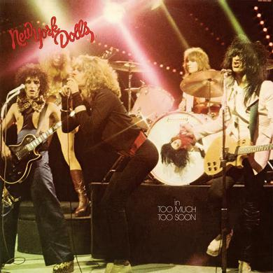 New York Dolls 'In Too Much Too Soon' Vinyl Record