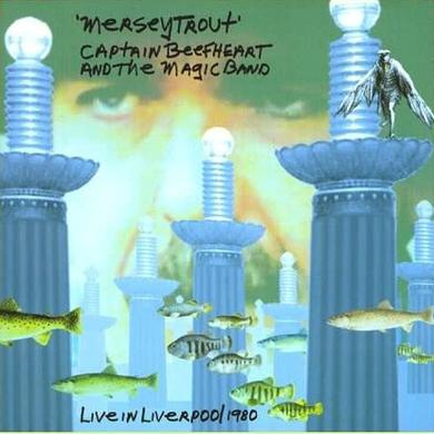 Captain Beefheart And The Magic Band 'Merseytrout - Live In Liverpool 1980'