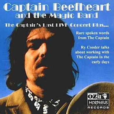 Captain Beefheart And The Magic Band 'The Captain's Last Live Concert Plus...'