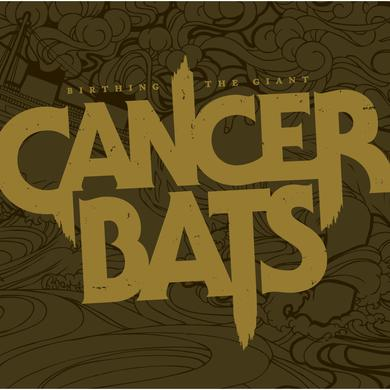 Cancer Bats 'Birthing The Giant' Vinyl Record