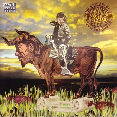 Captain Beefheart And The Magic Band 'Prime Quality Beef'