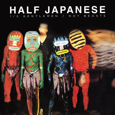 Half Japanese '1/2 Half Gentlemen Not Beasts' Vinyl Record