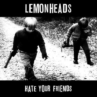 Lemonheads 'Hate Your Friends (Deluxe)' Vinyl Record