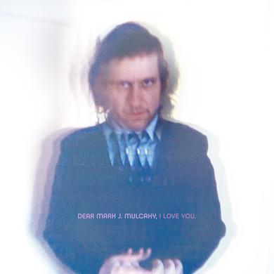 Mark Mulcahy 'Dear M. J. Mulcahy I Love You' Vinyl Record