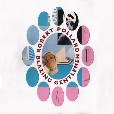 Robert Pollard 'Blazing Gentlemen' Vinyl Record