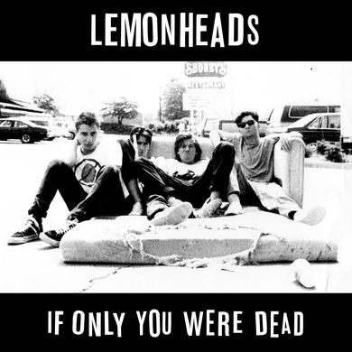 The Lemonheads 'If Only You Were Dead' Vinyl Record