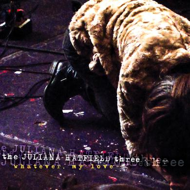 The Juliana Hatfield Three 'Whatever, My Love' Vinyl Record
