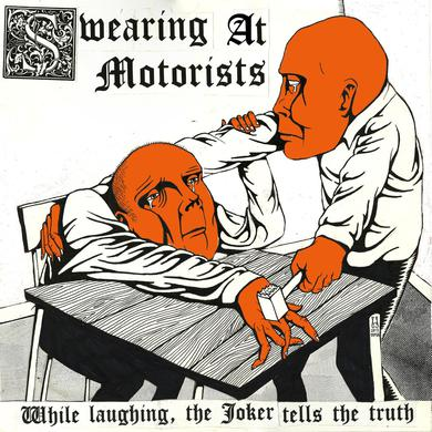 Swearing at Motorists 'While Laughing, The Joker Tells The Truth' Vinyl Record