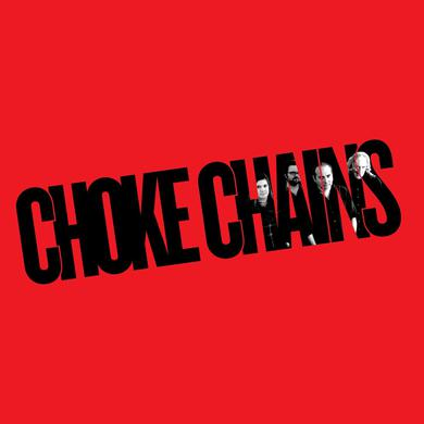 Choke Chains 'Choke Chains' Vinyl Record