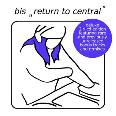 bis 'Return To Central (Deluxe)'
