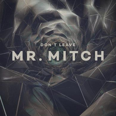 Mr. Mitch 'Don't Leave' Vinyl Record
