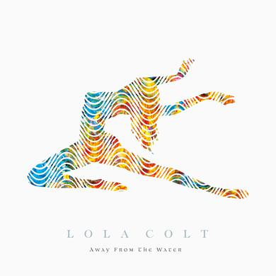 Lola Colt 'Away From The Water' Vinyl Record