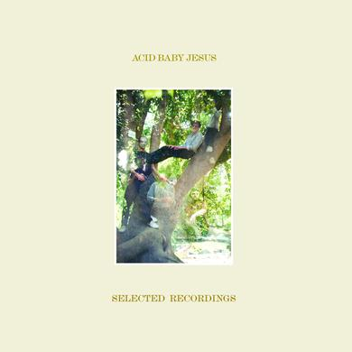 Acid Baby Jesus 'Selected Recordings' Vinyl Record