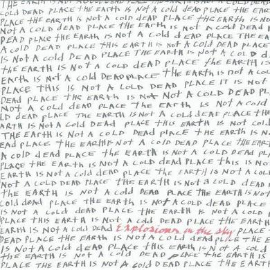 Explosions In The Sky 'The Earth Is Not A Cold Dead Place' Vinyl Record
