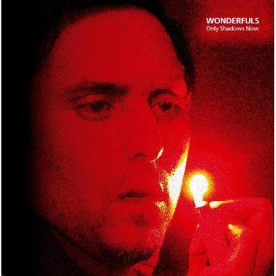 Wonderfuls 'Only Shadows Now' Vinyl Record