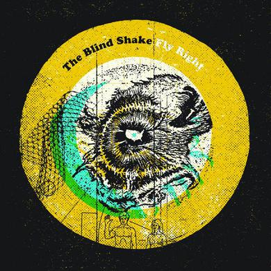 The Blind Shake 'Fly Right' Vinyl Record