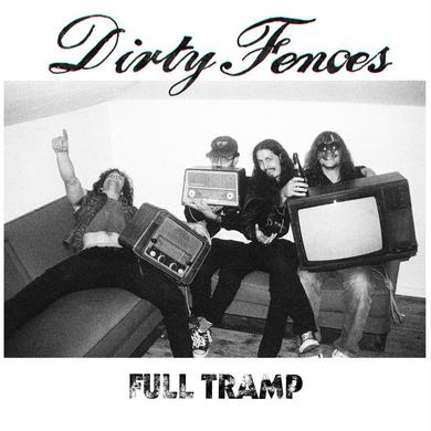 Dirty Fences 'Full Tramp' Vinyl Record