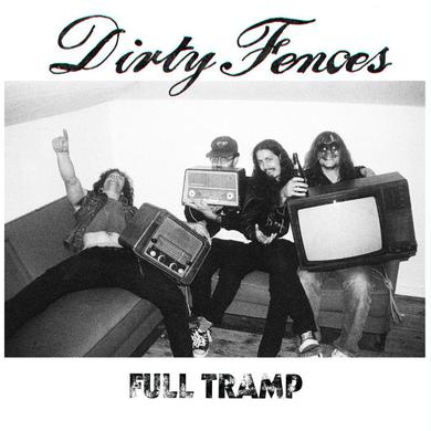 Dirty Fences 'Full Tramp' Vinyl Record