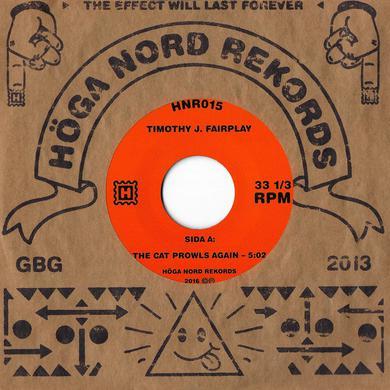 Timothy J. Fairplay 'The Cat Prowls Again/A Strange Servant' Vinyl Record