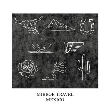 Mirror Travel 'Mexico EP' Vinyl Record