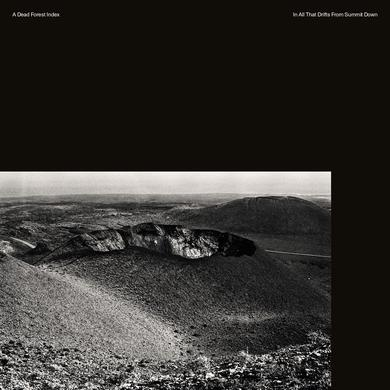 A Dead Forest Index 'In All That Drifts from Summit Down' Vinyl Record
